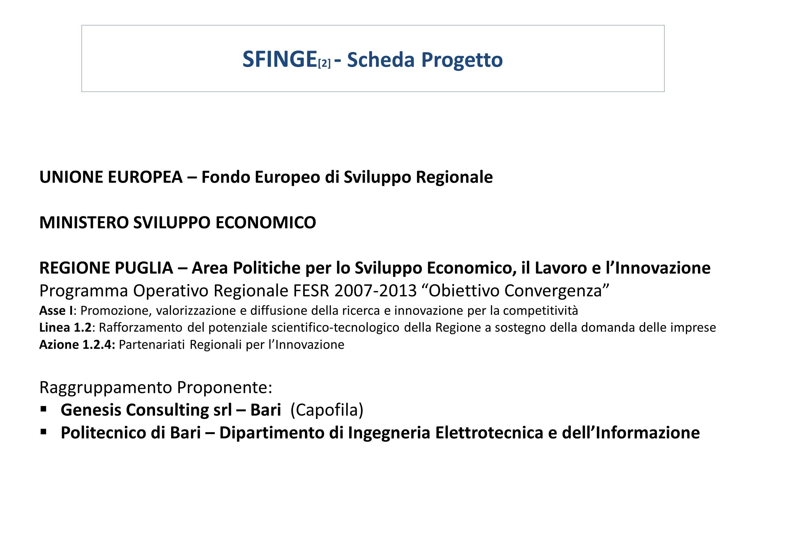SFINGE[2] - Scheda Progetto